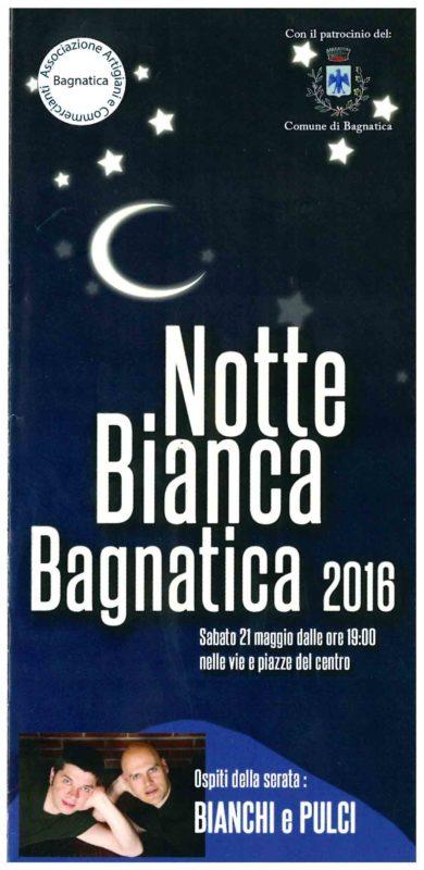 Notte Bianca Bagnatica 2016